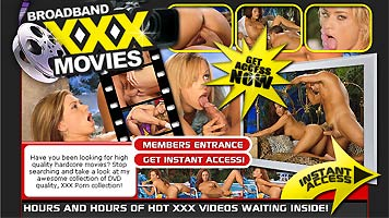 Click here to join broadband xxx movies